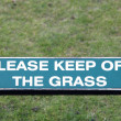 Keep off the grass sign — Stock Photo #47910309