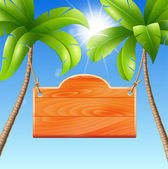 Wooden signboard on a palm Vector illustration of a summer holiday in the tropics