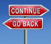 Pokračovat, nebo se vrátit