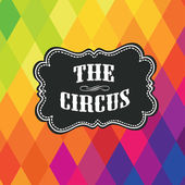 Circus label on colored rhombus background Vector