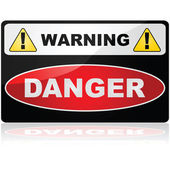 Glossy illustration showing a Warning Danger sign