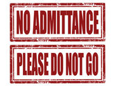 Set of grunge rubber stamps with text no admittance and please do not go vector illustration
