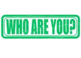 Kdo jsi