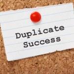 Постер, плакат: Duplicate Success