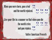 American indian proverb on Life  Death