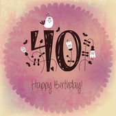 Vintage Happy Birthday card invitation with Number 40    Grunge effects