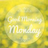 Buongiorno lunedì su sfocatura sfondo