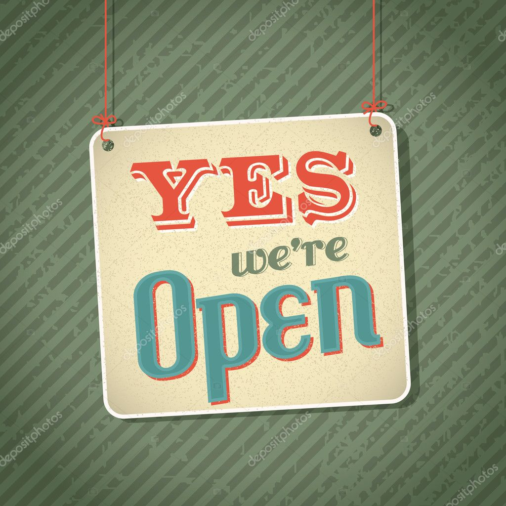 vintage sign with words come in we're open on green background