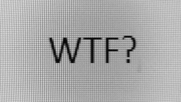 Typing WTF? and Where? words on BW PC screen