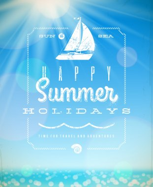 Summer holiday vector illustration - lettering greeting emblem with yacht on a sunny seascape background
