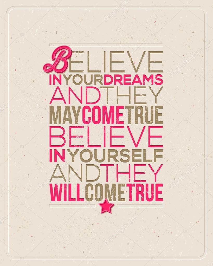 Citaten Geloven In Jezelf : Motiverende citaten quot geloven in je dromen en zij kunnen