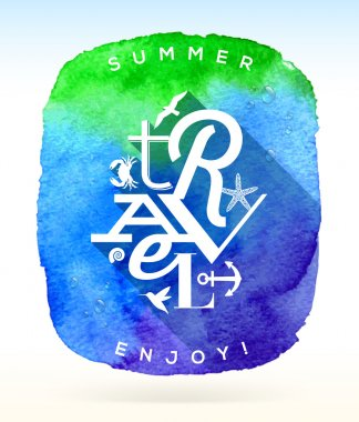 Summer travel greeting with summer things against a watercolor background - Type vector emblem