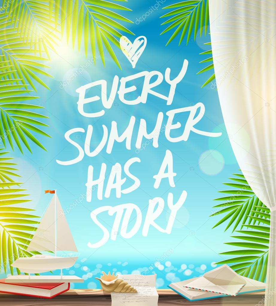 Captivating Every Summer Has A Story   Summer Vacation Vector Design With Hand Drawn  Quote Against A