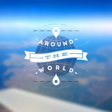 Around the world - type design against a defocused earth landscape from airplane