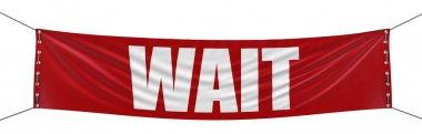 Wait banner