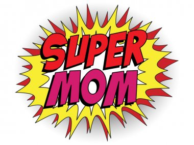 Happy Mother Day Super Hero Mommy