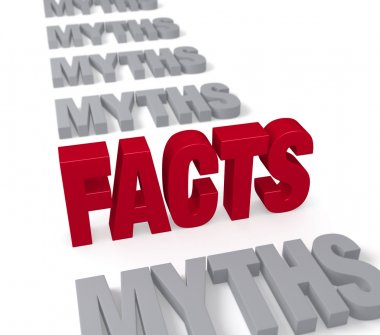 Facts Stand Up To Myths