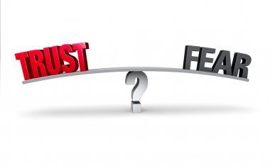 Choosing Between Trust and Fear
