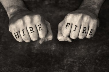 Hire or Fire?
