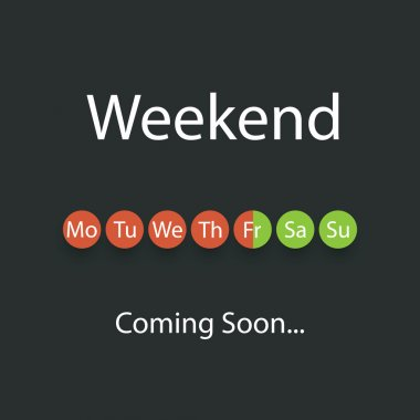 Weekend's Coming - Vector Illustration