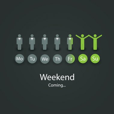 Weekend's Coming Soon - Vector Illustration