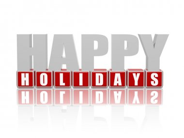 Happy holidays in 3d letters and cubes