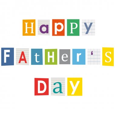 Happy father's day. Letters cut from magazines.