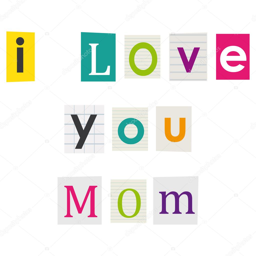 I love you mom letters cut out of books and magazines stock letters cut out of books and magazines stock vector spiritdancerdesigns Images