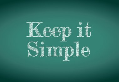 Keep it simple message