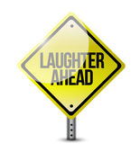 Photo laughter ahead road sign illustration design