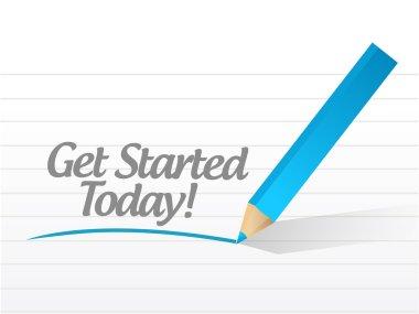 get started today message sign illustration