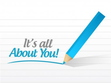 its all about you message illustration design