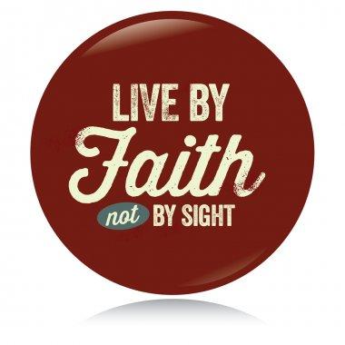 Vintage Christian button, Live by Faith