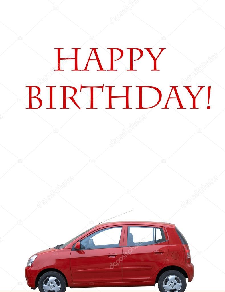 Alles Gute Zum Geburtstag Mit Roten Auto Stockfoto C Kuzmafoto