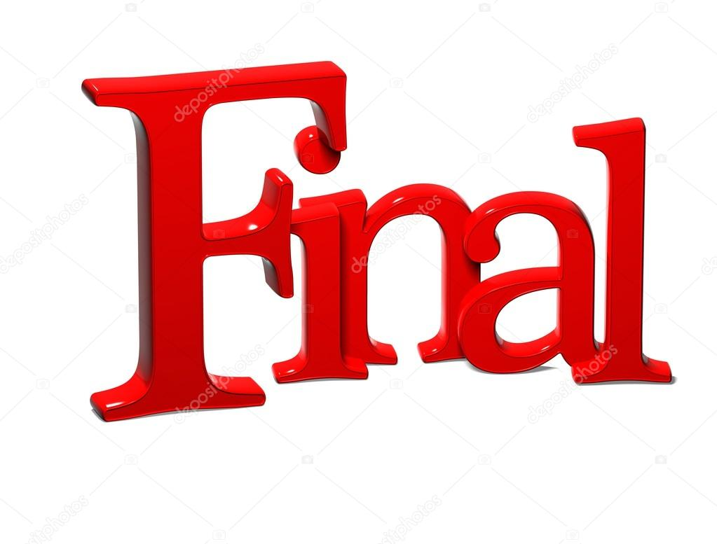 3d word final on white background stock photo