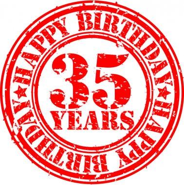 Grunge 35 years happy birthday rubber stamp, vector illustration