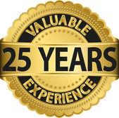 wertvolle 25 Jahre Erfahrung Goldenes Etikett mit Schleife, Vektorillustration