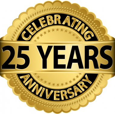 Celebrating 25 years anniversary golden label with ribbon, vector illustration