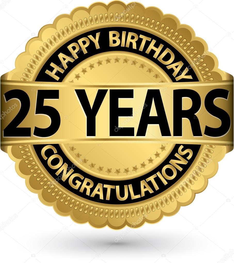grattis 25 Grattis på födelsedagen 25 år gold label, vektor illustration  grattis 25