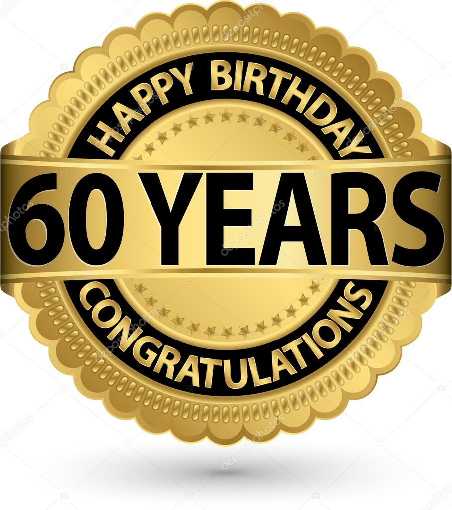 grattis 60 Grattis 60 år gold label, vektor illustration — Stock Vektor  grattis 60