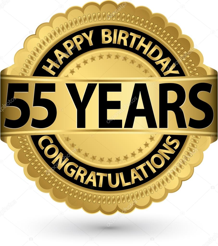 Happy birthday 55 years gold label, vector illustration — Stock Vector