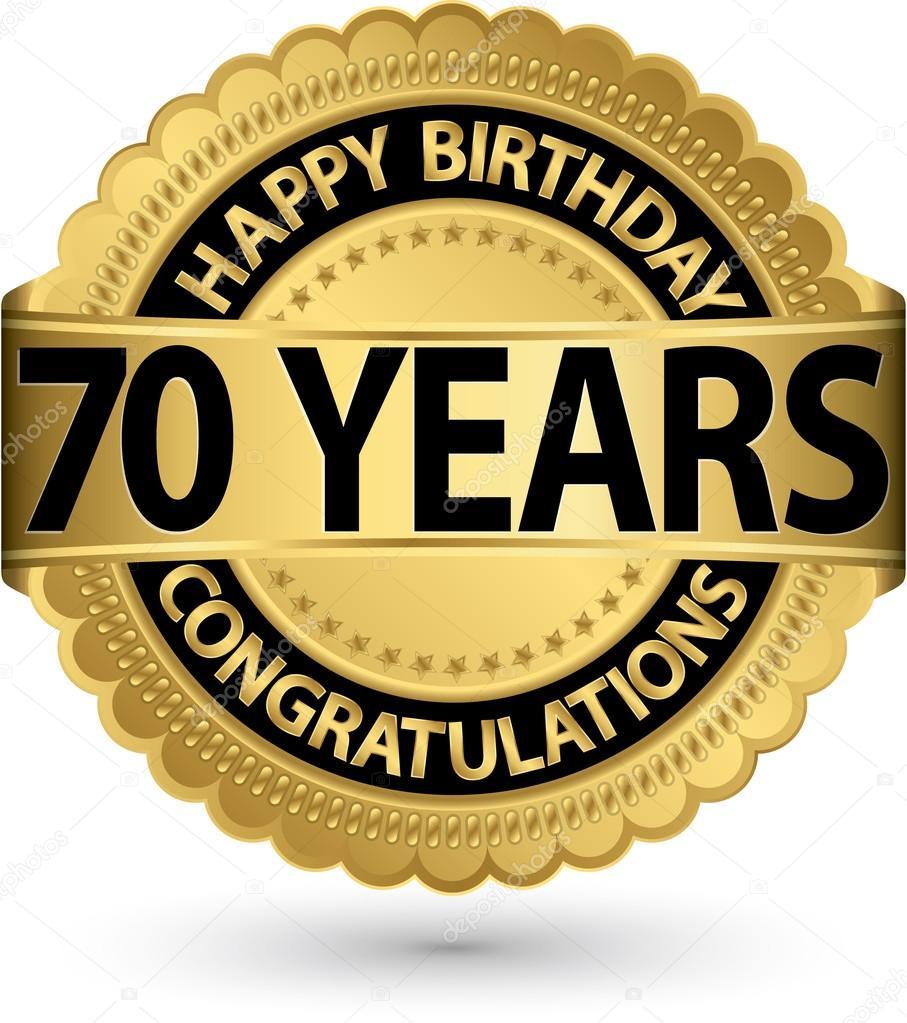 födelsedag 70 år Grattis på födelsedagen 70 år gold label, vektor illustration  födelsedag 70 år