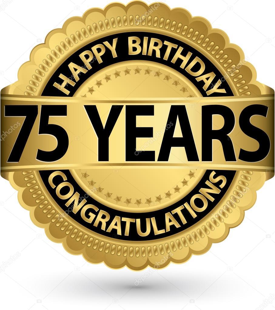 grattis på 75 årsdagen Grattis på födelsedagen 75 år gold label, vektor illustration  grattis på 75 årsdagen