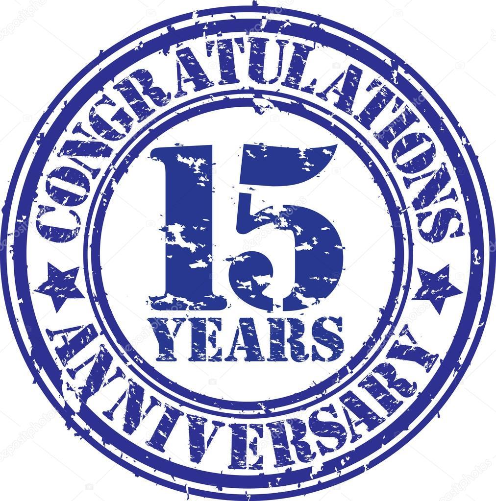 gefeliciteerd 15 jaar Gefeliciteerd 15 jaar verjaardag grunge rubberstempel, vector  gefeliciteerd 15 jaar