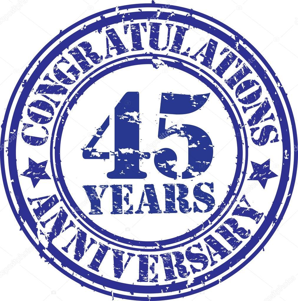 45 jaar gefeliciteerd Gefeliciteerd 45 jaar verjaardag grunge rubberstempel, vector  45 jaar gefeliciteerd