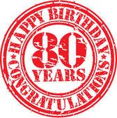 Fotografie Alles Gute zum Geburtstag 80 Jahre Grunge-Stempel, Vektor-illustration