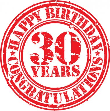Happy birthday 30 years grunge rubber stamp, vector illustration