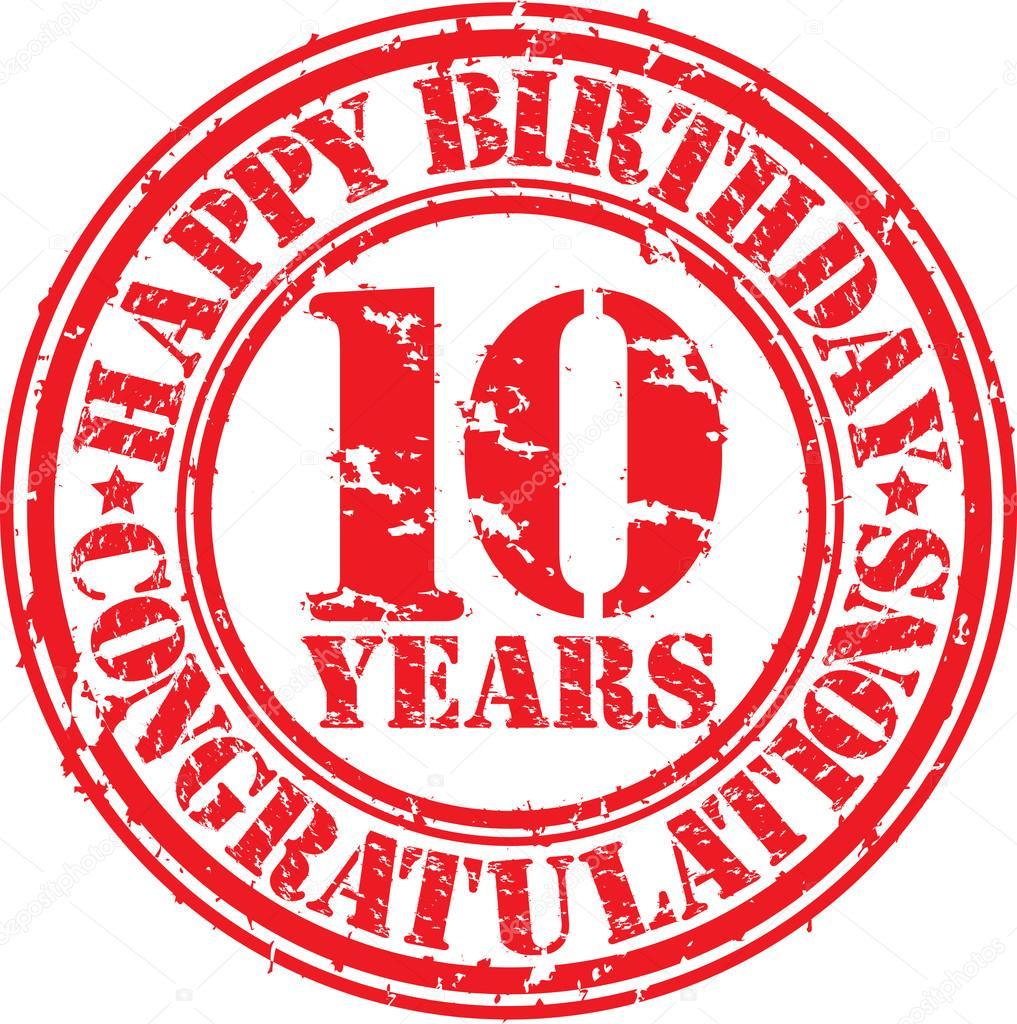 tien jaar Gelukkige verjaardag tien jaar grunge rubberstempel  tien jaar