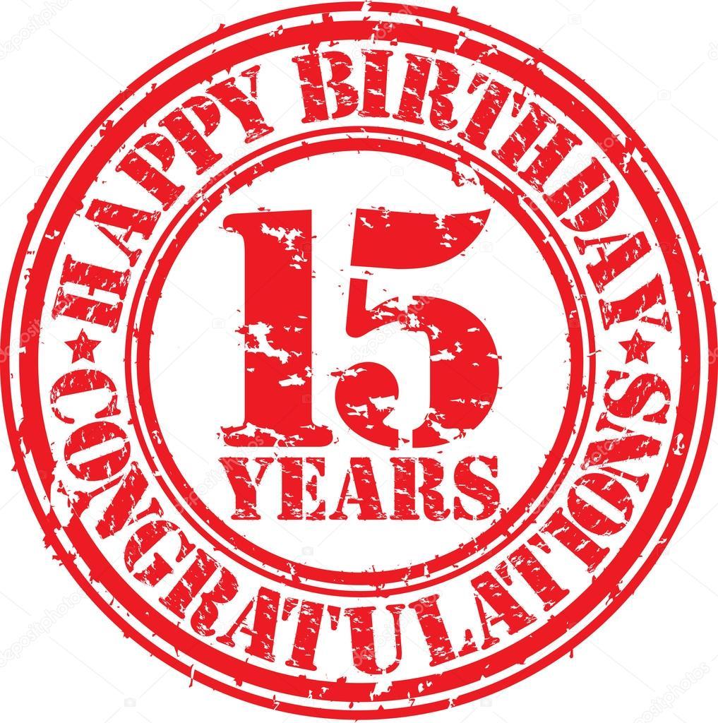 15 jaar verjaardag Gelukkige verjaardag 15 jaar grunge rubberstempel  15 jaar verjaardag