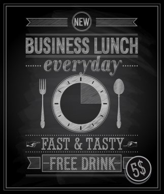 Bussiness Lunch Poster - Chalkboard. Vector illustration. stock vector